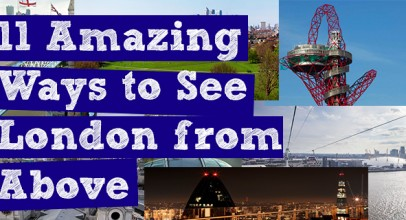 11 Amazing Ways to See London from Above.