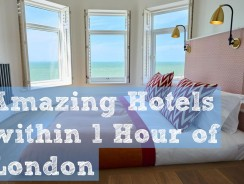 5 amazing hotels within 1 hour of London