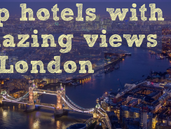Top 8 Hotels with a View in London