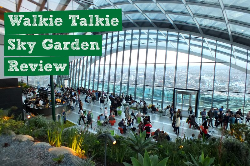 Walkie Talkie Sky Garden Review